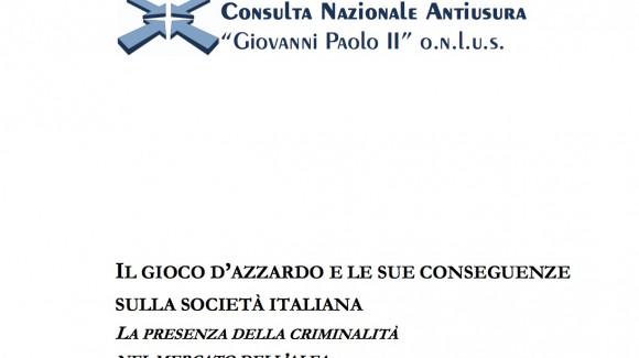 Il gioco d'azzardo e le sue conseguenze sulla società italiana. La presenza della criminalità nel mercato dell'alea