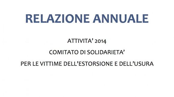 Relazione annuale attività 2014 Comitato di solidarietà per le vittime dell'estorsione e dell'usura